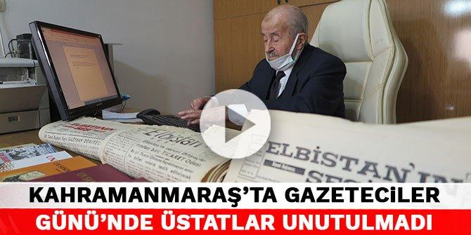 Kahramanmaraş'ta Gazeteciler Günü'nde üstatlar unutulmadı