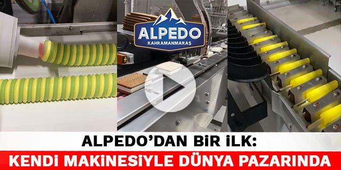 Alpedo'dan bir ilk: Kendi makinesiyle dünya pazarında