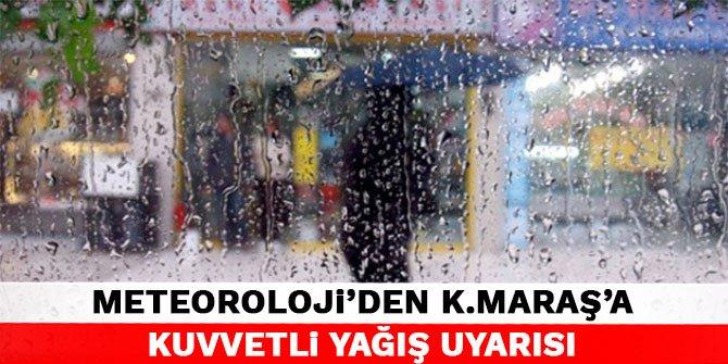 Meteoroloji'den Kahramanmaraş'a kuvvetli yağış uyarısı