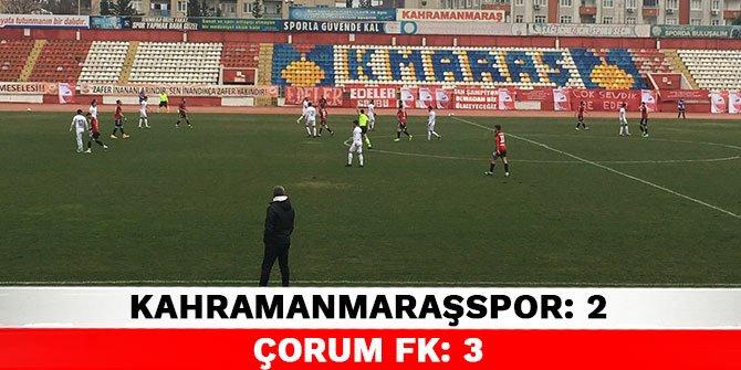 Kahramanmaraşspor 2-3 Çorum FK