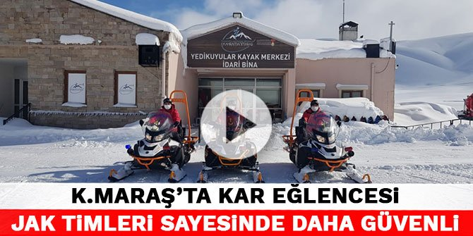 Kahramanmaraş''ta kar eğlencesi JAK timleri sayesinde daha güvenli