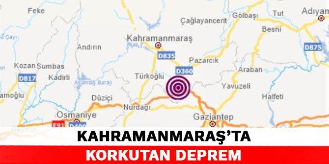 Kahramanmaraş'ta korkutan deprem