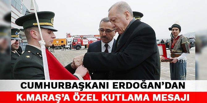 Cumhurbaşkanı Erdoğan'dan Kahramanmaraş'a özel kutlama mesajı