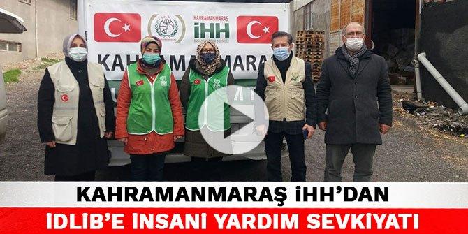 Kahramanmaraş İHH'dan İdlib'e insani yardım sevkiyatı