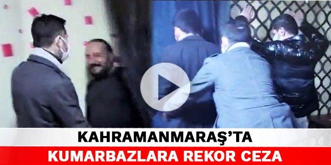 Kahramanmaraş'ta kumarbazlara rekor ceza