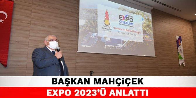 Başkan Mahçiçek EXPO 2023'ü anlattı