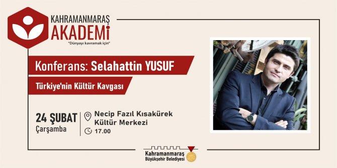 Kahramanmaraş Akademi'de Türkiye'nin Kültür Kavgası konferansı