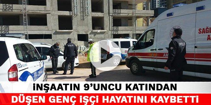 Kahramanmaraş'ta inşaatın 9'uncu katından düşen genç işçi hayatını kaybetti