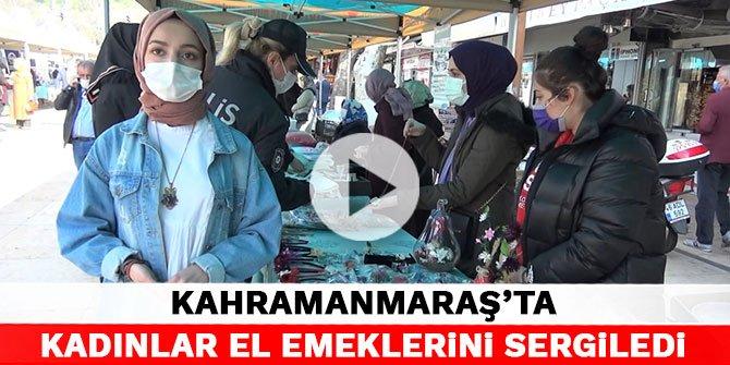 Kahramanmaraş'ta kadınlar el emeklerini sergiledi
