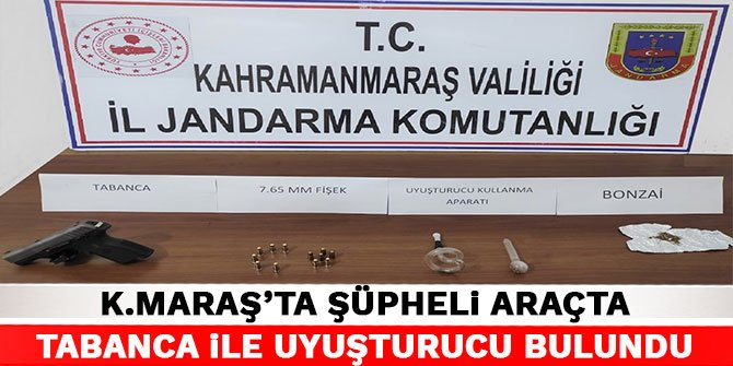 Kahramanmaraş'ta şüpheli araçta tabanca ile uyuşturucu bulundu