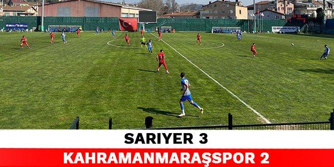 Sarıyer 3-2 Kahramanmaraşspor