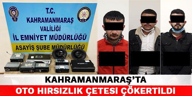 Kahramanmaraş'ta oto hırsızlık çetesi çökertildi
