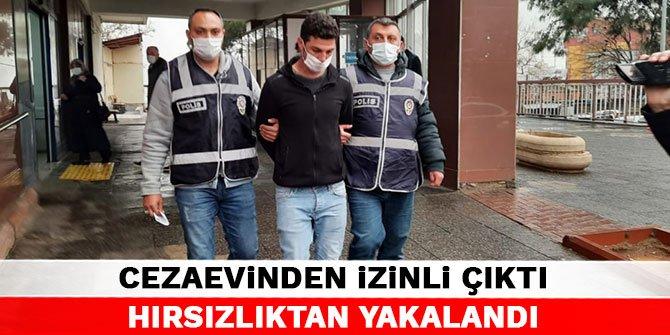 Kahramanmaraş'ta cezaevinden izinli çıktı hırsızlıktan yakalandı