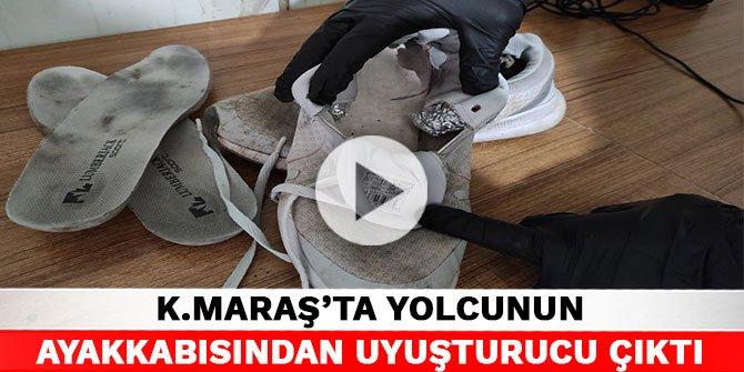 Kahramanmaraş'ta yolcunun ayakkabısından uyuşturucu çıktı