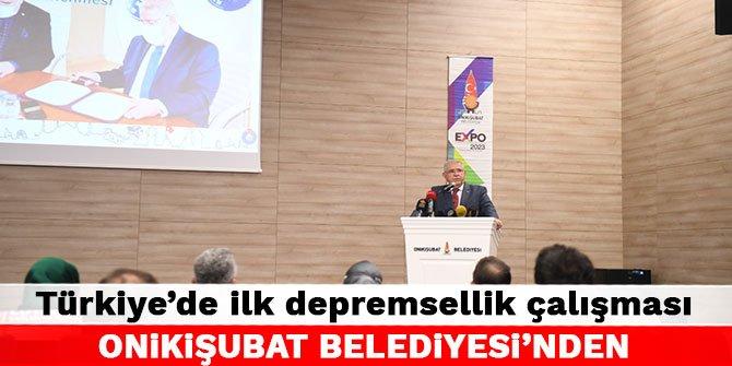 Türkiye'de ilk depremsellik çalışması Onikişubat Belediyesi'nden