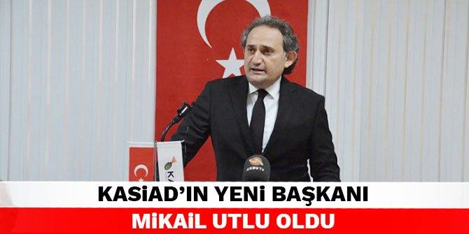 KASİAD'ın yeni başkanı Mikail Utlu oldu