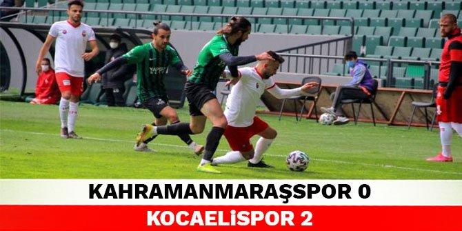Kahramanmaraşspor 0-2 Kocaelispor