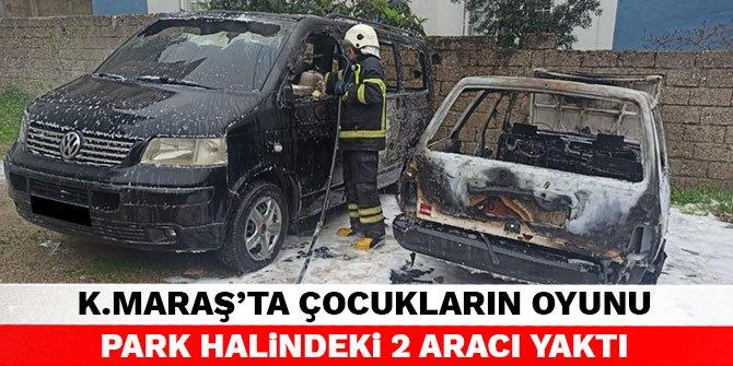 Kahramanmaraş'ta çocukların oyunu park halindeki 2 aracı yaktı