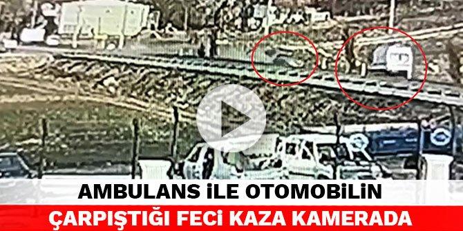 Kahramanmaraş'ta ambulans ile otomobilin çarpıştığı feci kaza kamerada