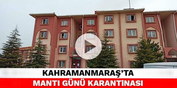 Kahramanmaraş'ta mantı günü karantinası