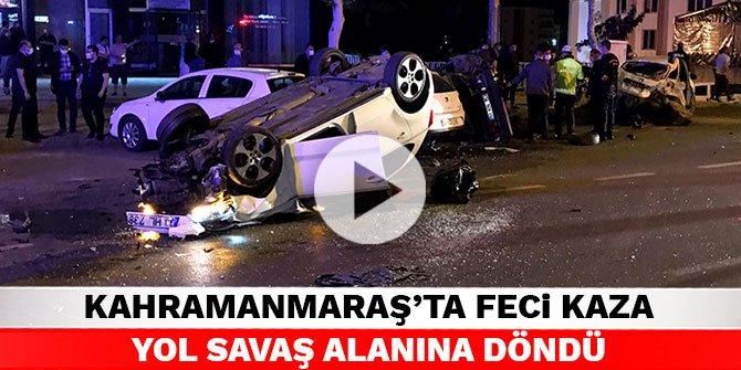Kahramanmaraş'ta feci kaza yol savaş alanına döndü