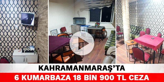 Kahramanmaraş'ta 6 kumarbaza 18 bin 900 TL ceza