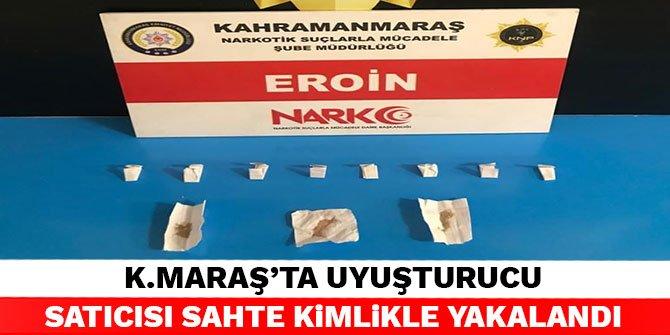 Kahramanmaraş'ta uyuşturucu satıcısı sahte kimlikle yakalandı