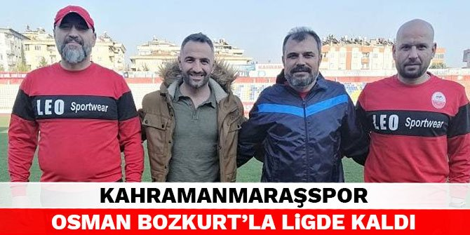 Kahramanmaraşspor Osman Bozkurt'la ligde kaldı