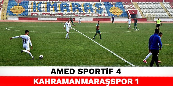 Amed Sportif 4-1 Kahramanmaraşspor