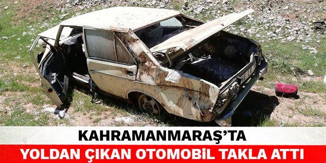 Kahramanmaraş'ta yoldan çıkan otomobil takla attı