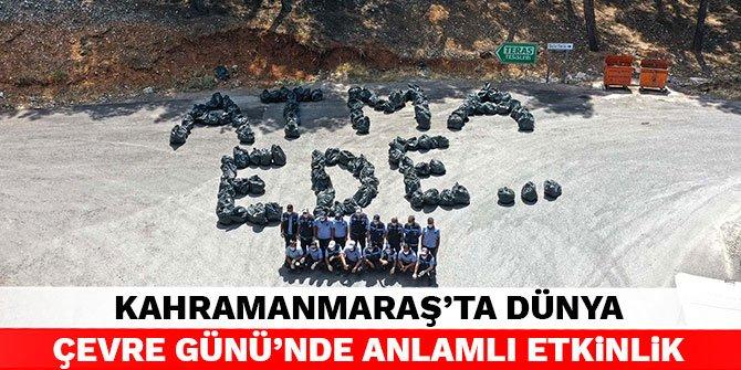 Kahramanmaraş'ta Dünya Çevre Günü'nde anlamlı etkinlik