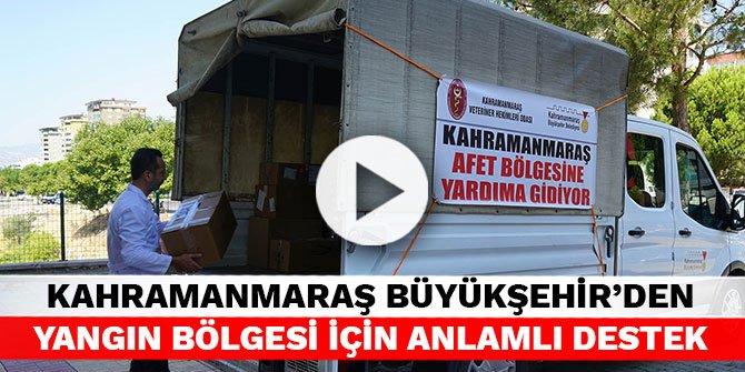 Kahramanmaraş Büyükşehir'den yangın bölgesi için anlamlı destek