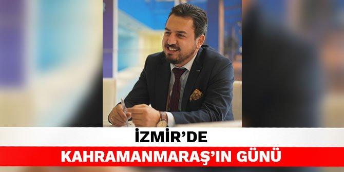 İzmir'de Kahramanmaraş'ın günü