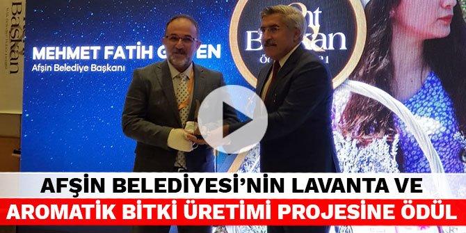 Afşin Belediyesi'nin Lavanta ve Aromatik Bitki Üretimi Projesine ödül