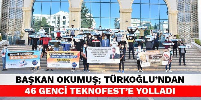 Başkan Okumuş; Türkoğlu'ndan 46 genci Teknofest'e yolladı