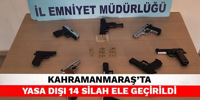 Kahramanmaraş'ta yasa dışı 14 silah ele geçirildi