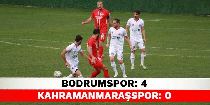 Bodrumspor: 4 - Kahramanmaraşspor: 0