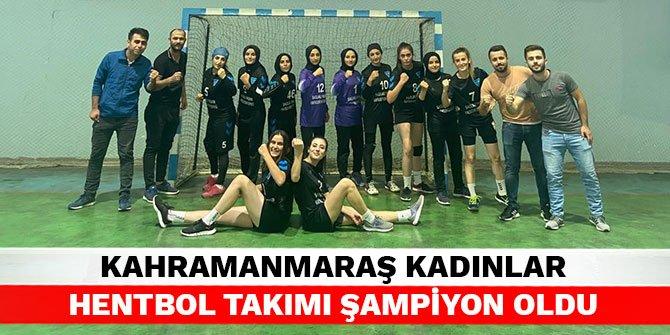 Kahramanmaraş kadınlar hentbol takımı şampiyon oldu