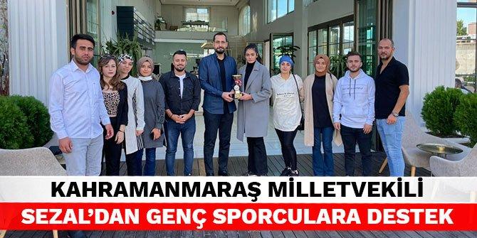 Kahramanmaraş Milletvekili Sezal'dan genç sporculara destek