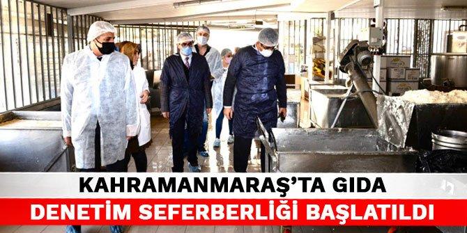 Kahramanmaraş'ta Gıda Denetim Seferberliği başlatıldı