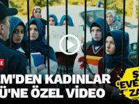 KADEM'den Kadınlar Günü'ne özel video,Şimdi EVET deme zamanı...