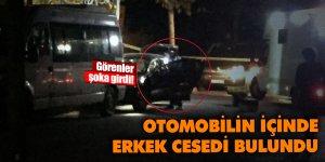 Otomobilin içinde erkek cesedi bulundu