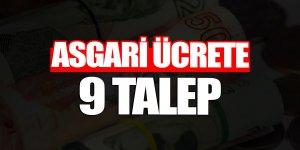 Asgari ücrete 9 talep
