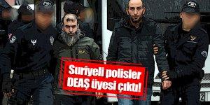 Suriyeli polisler DEAŞ üyesi çıktı!