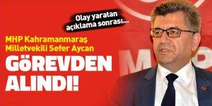 MHP Kahramanmaraş Milletvekili görevden alındı!