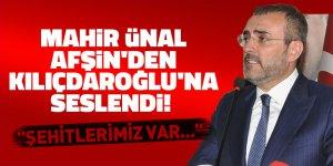 """Mahir Ünal, Afşin'den Kılıçdaroğlu'na seslendi! """"Şehitlerimiz var..."""""""