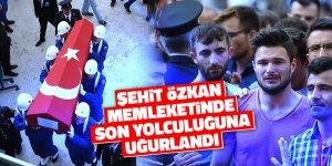Şehit Özkan memleketinde son yolculuğuna uğurlandı