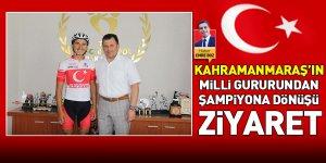 Karamanmaraş'ın Milli Gururundan Şampiyona Dönüşü Ziyaret