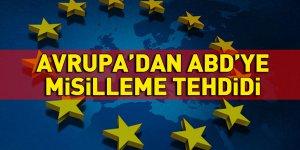 Avrupa'dan ABD'ye misilleme tehdidi
