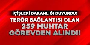 İçişleri Bakanlığı duyurdu! 259 kişi görevden alındı